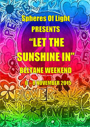 Beltain Weekend: Let the Sunshine In