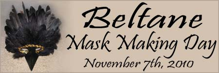 Beltane Mask Making 2010