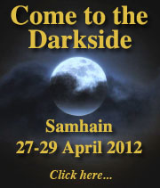 Come to the Darkside, Samhain 2012