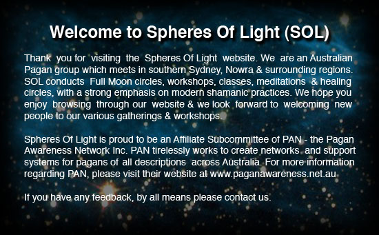 Welcome to Spheres Of Light, a Pagan group in the Sutherland Shire, Sydney, Australia.